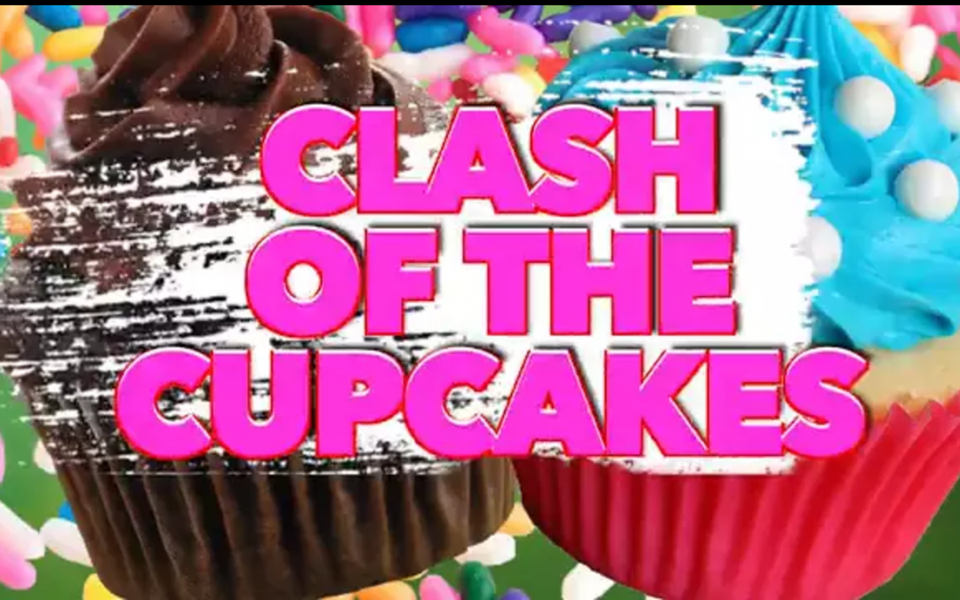 Clash of the Cupcakes!