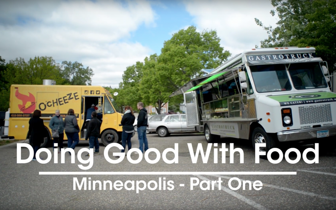 Doing Good with Food – Minneapolis, MN
